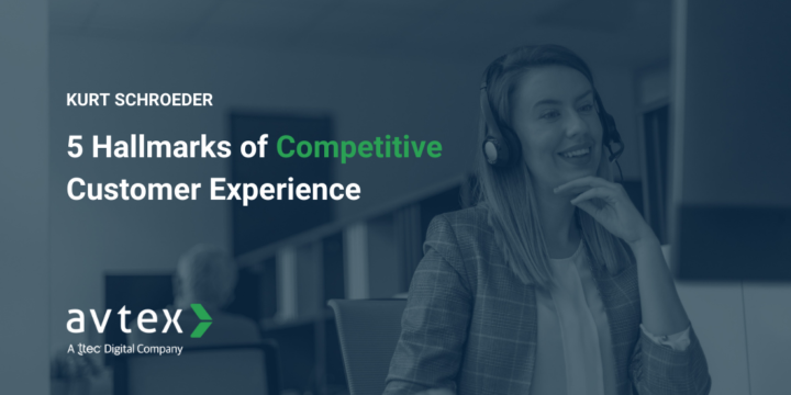 5 Hallmarks of Competitive Customer Experience