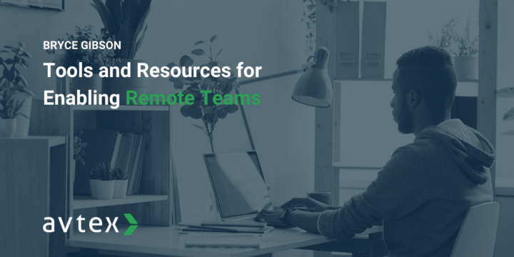Remote Work is Here to Stay - Tools and Resources for Enabling Widespread Teams