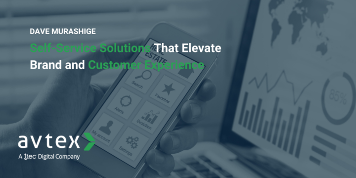 Self-Service Solutions That Elevate Brand and Customer Experience