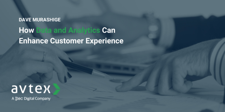 How Data and Analytics Can Enhance CX