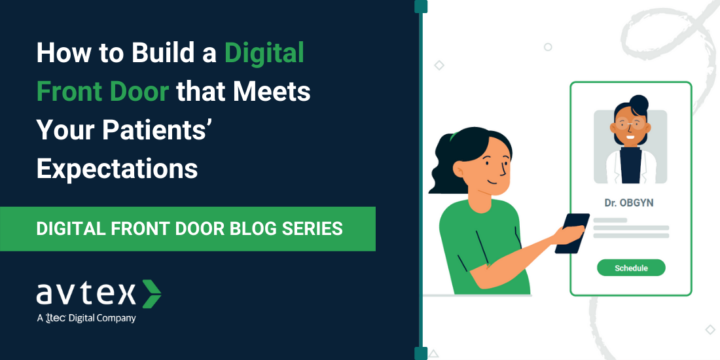How to Build a Digital Front Door that Meets Your Patients' Expectations Blog Image