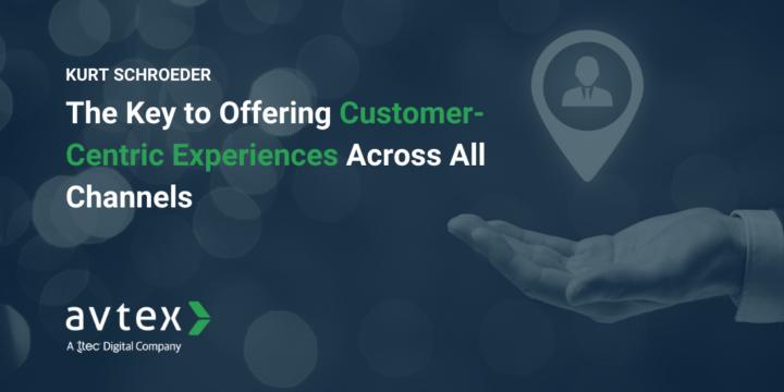 Kurt Schroeder on Delivering Customer-Centric Experiences