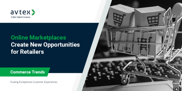 Online Marketplaces Open New Opportunities for Retailers
