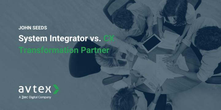 System Integrator vs CX Transformation Partner