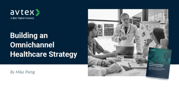 Building an Omnichannel Healthcare Strategy