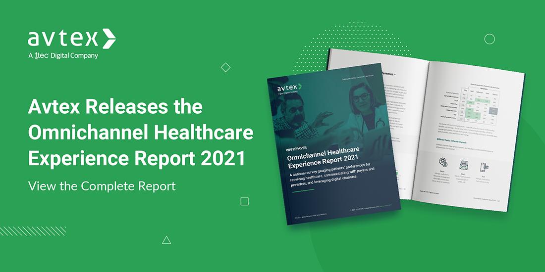 Omnichannel Healthcare Experience Report